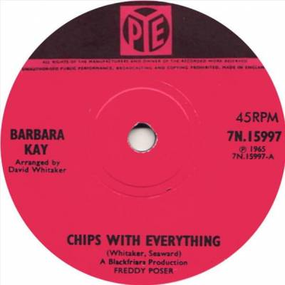 Barbara Kay - Chips With Everything / A Lot About Love