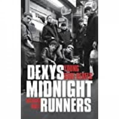 Richard White - Dexys Midnight Runners: Young Soul Rebels