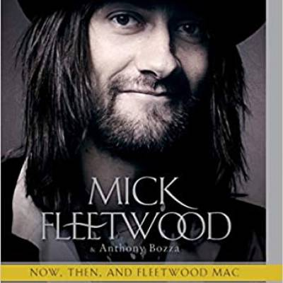 Mick Fleetwood - Play on: Now, Then, and Fleetwood Mac: The Autobiography