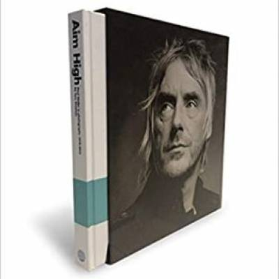 Tom Sheehan - Aim High: Paul Weller in photographs 1978-2015 (Deluxe Edition)