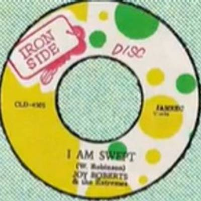 Joy Roberts & The Extremes / Ernest & The New Expression - I Am Swept / Sweeping