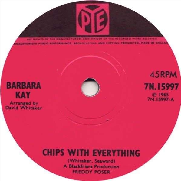 Barbara Kay - Chips With Everything / A