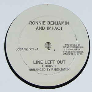 Ronnie Benjamin And Impact - Line Left Out / This Old Man